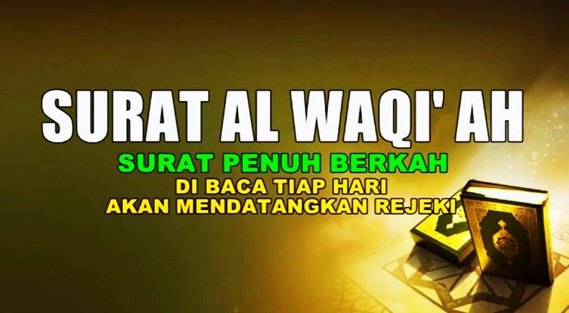 Manfaat Membaca Surat Al Waqiah untuk Mendatangkan Rejeki